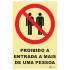 Proibida a entrada a mais de uma pessoa