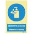Desinfete as Mãos | Disinfect Hands