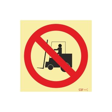 Sinal de proibição, proibida a circulação de empilhadores