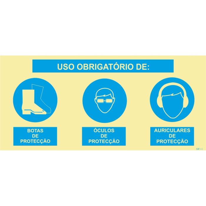 Sinal composto triplo, uso obrigatório de óculos de protecção , Botas de protecção  e Auriculares  de proteção