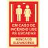 Sinal para condomínios, Não utilize os elevadores em caso de incêndio