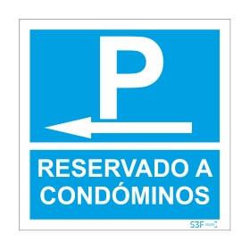 Sinal para condomínios, Parque reservado a condóminos à esquerda