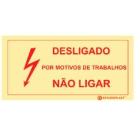 Sinalética Fotoluminescente|Saída de Emergência|Sinalização proibição|Sinal de desligado , Não Ligar