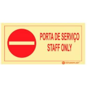 Sinalética Fotoluminescente|Saída de Emergência|Sinalização proibição|Sinal de Porta de serviço , Staff Only