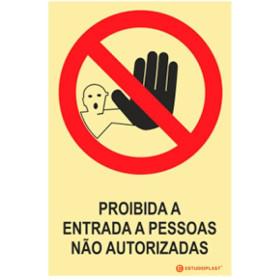 Sinalética Fotoluminescente|Saída de Emergência|Sinalização proibição | Proibido a entrada a pessoas Não Autorizadas