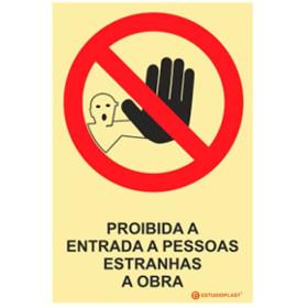Sinalética Fotoluminescente|Saída de Emergência|Sinalização proibição | Proibido a entrada a pessoas Estranhas a Obra