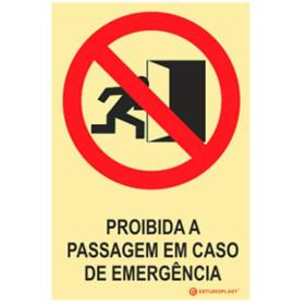 Sinalética Fotoluminescente|Saída de Emergência|Sinalização proibição | Proibido a passagem em caso de emergência