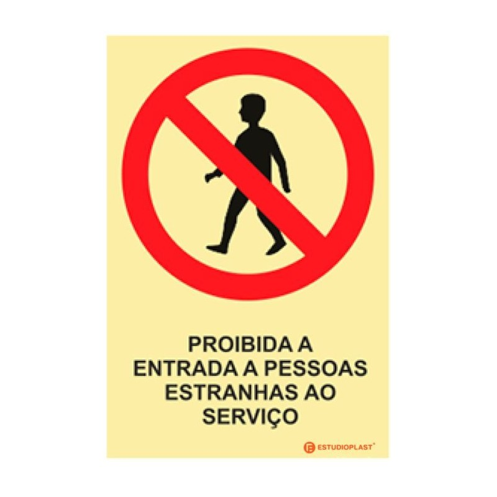 Sinalética Fotoluminescente|Saída de Emergência|Sinalização proibição | Proibido a entrada a pessoas Estranhas ao Serviço