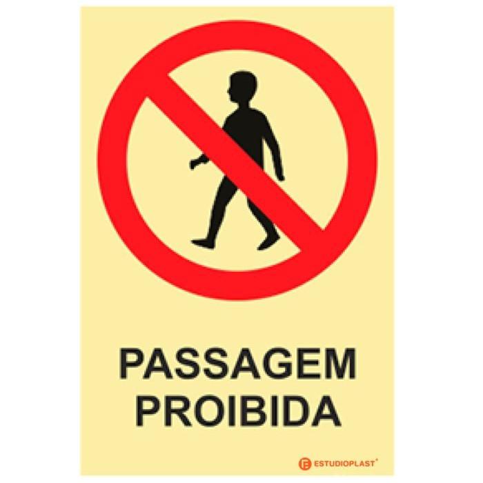 Sinalética Fotoluminescente Saída de Emergência Sinalização proibição   Passagem Proibida