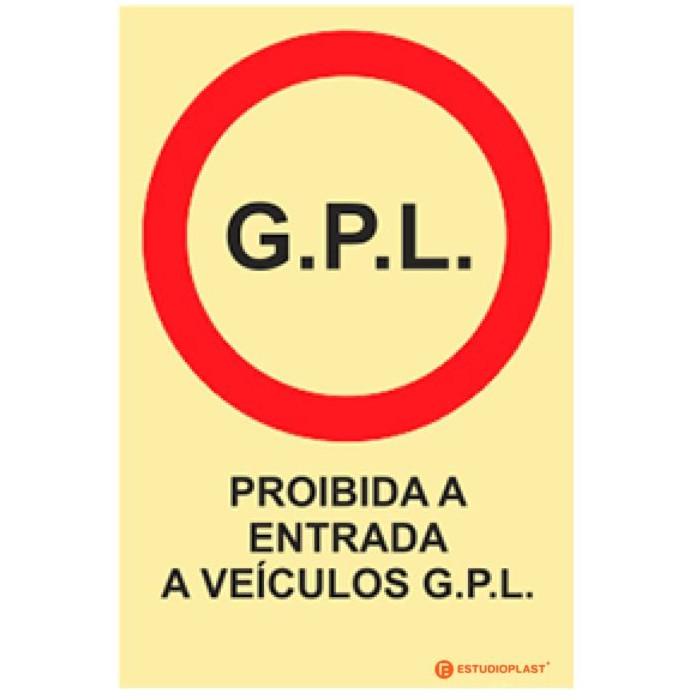 Sinalética Fotoluminescente|Saída de Emergência|Sinalização proibição | Proibida a entrada a veículos G.P.L.