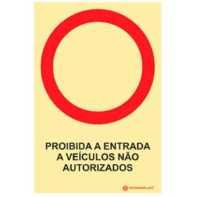 Sinalética Fotoluminescente|Saída de Emergência|Sinalização proibição | Proibida a entrada a veículos não Autorizados